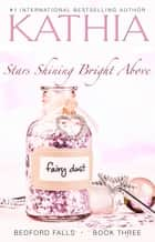 Stars Shining Bright Above ebook by Kathia, Kate Perry