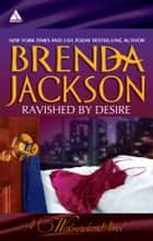 Ravished by Desire - An Anthology 電子書 by Brenda Jackson