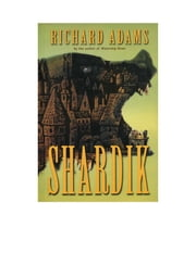 Shardik ebook by Richard Adams