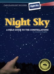 Night Sky - A Field Guide to the Constellations ebook by Jonathan Poppele