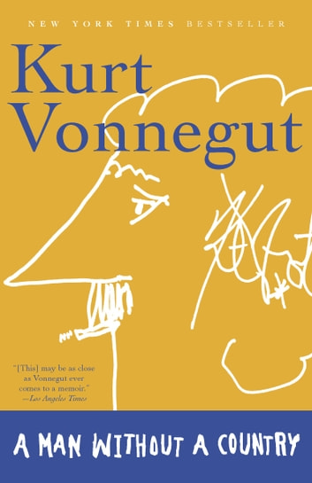 A Man Without a Country ebook by Kurt Vonnegut