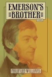 Emerson's Brother ebook by Philip Lee Williams