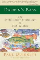 Darwin's Bass ebook by Paul Quinnett