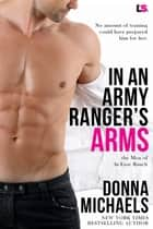 In an Army Ranger's Arms ebook by