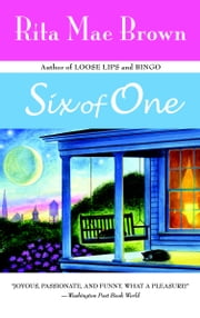 Six of One ebook by Rita Mae Brown