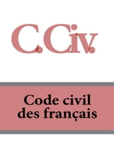 C. Civ. Code civil des français ebook by France