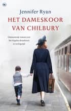 Het dameskoor van Chilbury ebook by Jennifer Ryan