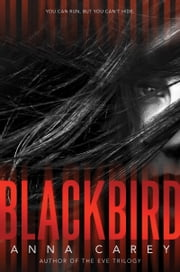 Blackbird ebook by Anna Carey