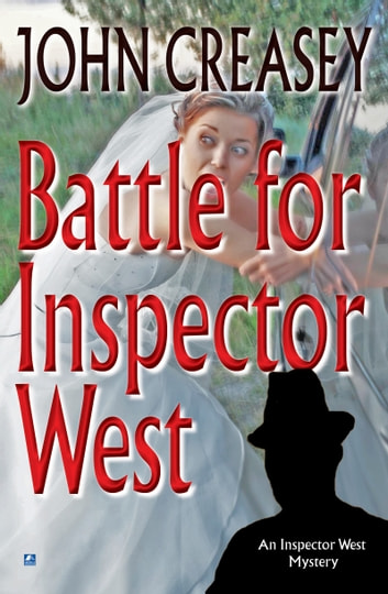 Battle For Inspector West ebook by John Creasey