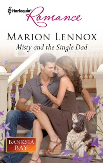 Misty and the Single Dad ebook by Marion Lennox