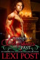 Pleasures of Christmas Past - A Christmas Carol, #1 ebook by Lexi Post