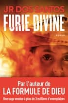 Furie divine ebook by Jose Rodrigues dos santos, Adelino Peirera