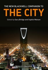 The New Blackwell Companion to the City ebook by