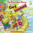 Berenstain Bears Get Involved ebook by Jan & Mike Berenstain