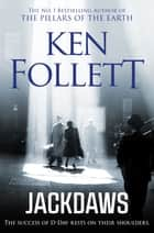 Jackdaws 電子書 by Ken Follett