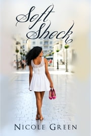 Soft Shock ebook by Nicole Green