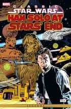 Star Wars Han Solo - At Stars' End eBook by Archie Goodwin, Alfredo Alcala