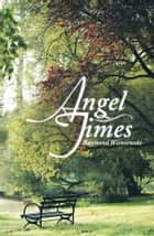 Angel Times ebook by Raymond Wisniewski