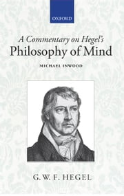 A Commentary on Hegel's Philosophy of Mind ebook by Michael Inwood