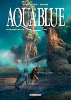 Aquablue T16 - Rakahanga ! eBook by Régis Hautière, Reno