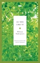 As You Like It ebook by Jonathan Bate, Eric Rasmussen, William Shakespeare