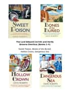 The Lord Edward Corinth and Verity Browne Omnibus (Books 1-4) - Sweet Poison, Bones of the Buried, Hollow Crown, Dangerous Sea ebook by David Roberts
