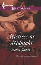 Mistress at Midnight ebook by Sophia James