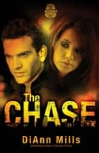 The Chase ebook by DiAnn Mills