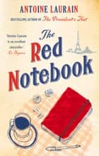 The Red Notebook ebook by Antoine Laurain,Jane Aitken,Emily Boyce