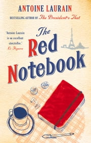 The Red Notebook ebook by Antoine Laurain,Emily Boyce,Jane Aitken Jane Aitken
