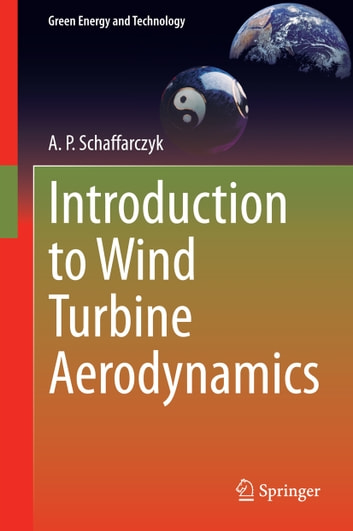 Introduction to wind turbine aerodynamics ebook by a p introduction to wind turbine aerodynamics ebook by a p schaffarczyk fandeluxe Images