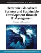 Electronic Globalized Business and Sustainable Development Through IT Management ebook by Patricia Ordóñez de Pablos,Waldemar Karwowski,Rongbin W.B. Lee,Miltiadis Lytras