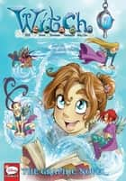 W.I.T.C.H.: The Graphic Novel, Part III. A Crisis on Both Worlds, Vol. 1 ebook by Disney