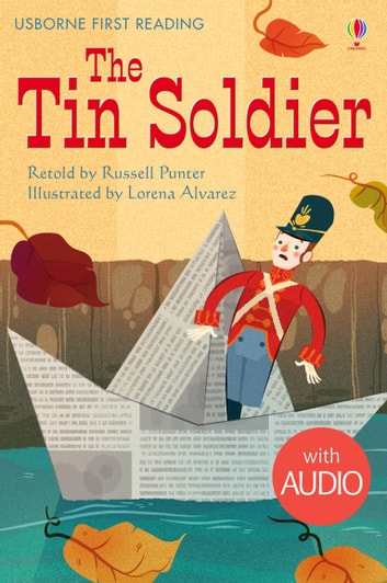 The Tin Soldier: Usborne First Reading: Level Four ebook by Russell Punter
