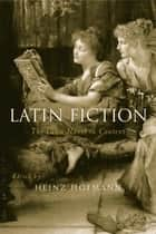 Latin Fiction ebook by Heinz Hofmann