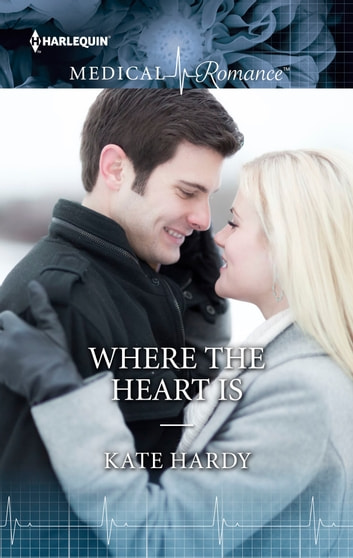 Where the Heart Is ebook by Kate Hardy