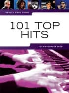 Really Easy Piano: 101 Top Hits ebook by Wise Publications