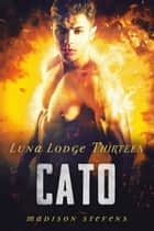 Cato - #13 ebook by Madison Stevens
