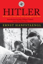 Hitler, The Memoir of the Nazi Insider Who Turned Against the Fuhrer