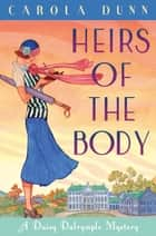 Heirs of the Body ebook by Carola Dunn