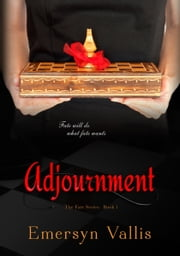 Adjournment ebook by Emersyn Vallis