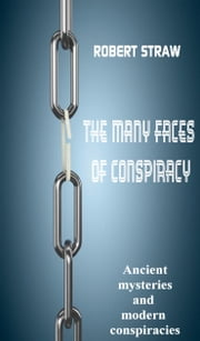 A many faces of conspiracy ebook by robert straw