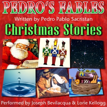 Pedro's Christmas Fables for Kids audiobook by Pedro Pablo Sacristán
