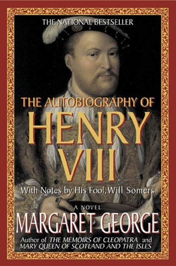 Henry viii ebook ebook collections free ebooks and more the autobiography of henry viii ebook by margaret george the autobiography of henry viii with notes fandeluxe Document