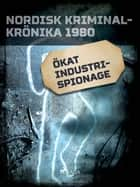 Ökat industrispionage ebook by