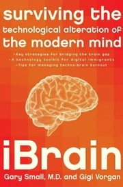 iBrain ebook by Gigi Vorgan,Dr. Gary Small