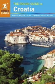 The Rough Guide to Croatia ebook by Jonathan Bousfield