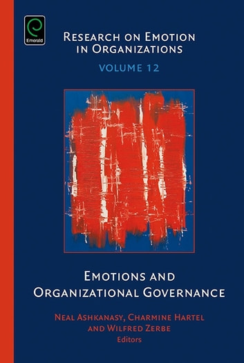 Emotions and Organizational Governance ebook by