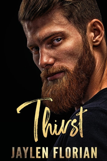 Thirst - Unexpected Attraction, #1 ebook by Jaylen Florian