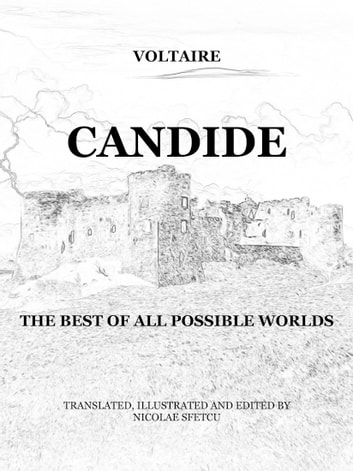 Candide: The best of all possible worlds ebook by Nicolae Sfetcu